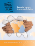 Women, Business and the Law 2012: Removing barriers   to economic inclusion