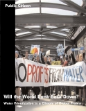 Will the World Bank Back Down? Water Privatization in a Climate of Global Protest