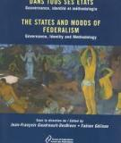 The States and Moods of Federalism. Governance, Identity and Methodology (French & English)