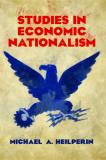 Studies in Economic Nationalism