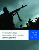 Soldiers who rape, commanders who condone -  sexual violence and military reform in the Democratic Republic of Congo