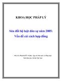 Sửa đổi bộ luật dân sự năm 2005: Vấn đề cải cách hợp đồng