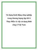 Sử dụng hành động công nghiệp trong thương lượng tập thể ở Thụy Điển và việc sử dụng đình công ở Việt Nam