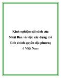 Kinh nghiệm cải cách của Nhật Bản và việc xây dựng mô hình chính quyền địa phương ở Việt Nam