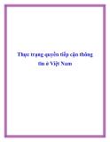 Thực trạng quyền tiếp cận thông tin ở Việt Nam