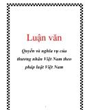 Luận văn: Quyền và nghĩa vụ của thương nhân Việt Nam theo pháp luật Việt Nam