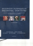 Restorative Techniques in Paediatric Dentistry: An Illustrated Guide to the Restoration of Carious Primary Teeth
