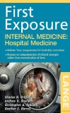 FIRST EXPOSURE TO INTERNAL MEDICINE: HOSPITAL MEDICINE