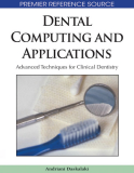 Dental Computing and Applications: Advanced Techniques for Clinical Dentistry