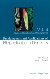 Fundamentals and Applications of Biophotonics in Dentistry Vol.4