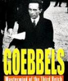 Goebbels -  Mastermind of the Third Reich