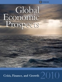 Global Economic Prospects 2010 - Crisis, Finance, and Growth