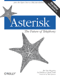 Asterisk - The Future of Telephony, 2nd Edition