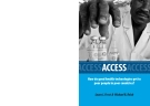 Access - How Do Good Health Technologies Get to Poor People in Poor Countries?