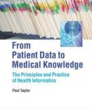 From Patient Data to Medical Knowledge The Principles and Practice of Health Informatics