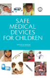 SAFE MEDICAL DEVICES FOR CHILDREN