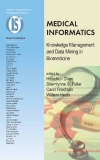 MEDICAL INFORMATICS Knowledge Management and Data Mining in Biomedicine