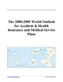 The 2000-2005 World Outlook for Accident & Health Insurance and Medical Service Plans