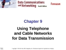 Chapter 9 Using Telephone and Cable Networks for Data Transmission