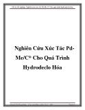 Đồ án tốt nghiệp: Nghiên cứu xúc tác Pd-Me /C*cho quá trình hydrodeclo hóa