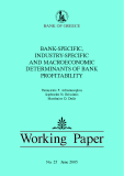 BANK-SPECIFIC,  INDUSTRY-SPECIFIC  AND MACROECONOMIC  DETERMINANTS OF BANK  PROFITABILITY