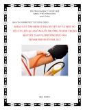 Báo cáo nhóm thực tập cộng đồng: Khảo sát tình hình tăng huyết áp và một số yếu tố liên quan ở người trưởng thành trong đô tuổi 25-60 tại phường Phú Hội Tp. Huế năm 2012