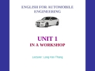 ENGLISH FOR AUTOMOBILE ENGINEERING-  UNIT 1:  IN A WORKSHOP