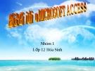 Giới thiệu Micosoft Access - Tin Học 12