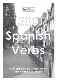 500 Spanish business verbs by Andrew D. Miles