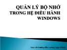 Quản lý bộ nhớ trong hệ điều hành windows - Lương Ngọc Khánh