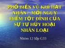 PHỔ BIẾN VŨ KHÍ HẠT NHÂN – MỐI NGUY HIỂM TỘT ĐỈNH CỦA SỰ TỰ HỦY HOẠI NHÂN LOẠI