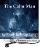 The Calm Man