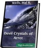 Devil Crystals of Arret