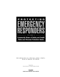 protecting emergency responders volume 2 community views of safety and health risks and personal protection needs