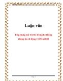 Luận văn: Ứng dụng mã Turbo trong hệ thống thông tin di động CDMA2000