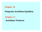 Chapter 10: Polyprotic Acid-Base Equilibria