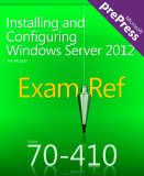 nstalling and Configuring Windows Server 2012