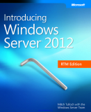 Introducing Windows Server 2012 RTM Edition