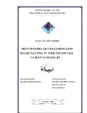 Luận văn tốt nghiệp: Phân tích hiệu quả hoạt động kinh doanh tại công ty TNHH Thương mại và dịch vụ Hoàng Hà