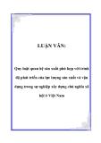 LUẬN VĂN:  Quy luật quan hệ sản xuất phù hợp với trình độ phát triển của lực lượng sản xuất và vận dụng trong sự nghiệp xây dựng chủ nghĩa xã hội ở Việt Nam