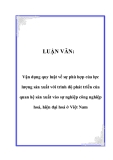 LUẬN VĂN:  Vận dụng quy luật về sự phù hợp của lực lượng sản xuất với trình độ phát triển của quan hệ sản xuất vào sự nghiệp công nghiệp hoá, hiện đại hoá ở Việt Nam
