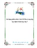 Sử dụng phần mềm Cabri II Plus trong dạy học định lí hình học lớp 7