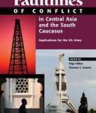 Faultlines of Conflict in Central Asia and the South Caucasus - Implications for the U.S. Army