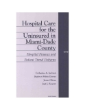 Hospital Care for the Uninsured in Miami-Dade County