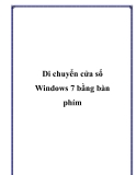 Di chuyển cửa sổ Windows 7 bằng bàn phím