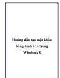 Hướng dẫn tạo mật khẩu bằng hình ảnh trong Windows 8