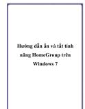 Hướng dẫn làm ẩn và tắt tính năng HomeGroup trên Windows 7