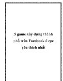 5 game xây dựng thành phố trên Facebook được yêu thích nhất