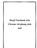Duyệt Facebook trên Chrome với phong cách mới