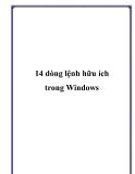 14 dòng lệnh hữu ích trong Windows
